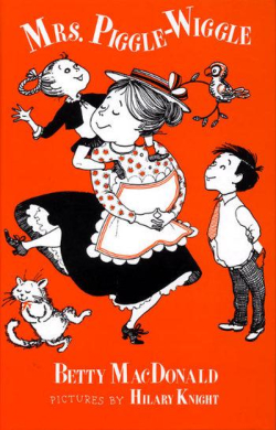 Mrs Piggle-Wiggle by Betty MacDonald