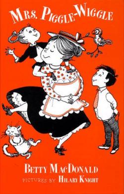 Mrs Piggle-Wiggle by Betty MacDonald