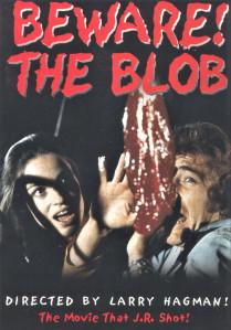 Beware the blob JR