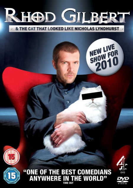 Rhod Gilbert & The Cat That Looked LIke Nicholas Lyndhurst 2010