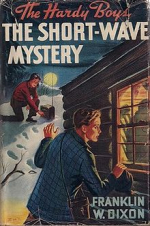 The Short-Wave Mystery by Franklin W Dixon