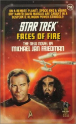 Star Trek - Faces Of Fire by Micheal Jan Friedman