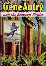 Gene Autry And The Redwood Pirates by Bob Hamilton-001