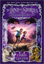 The Land Of Stories 2 - The Enchantress Returns by Chris Colfer
