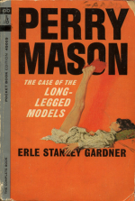 The Case Of The Long-Legged Models by Erle Stanley Gardner