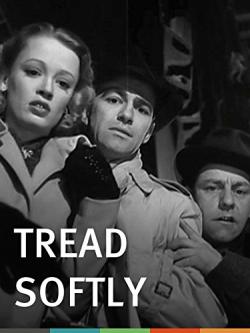 Tread softly 1950 a