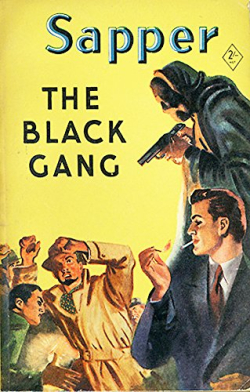 The Black Gang by H C McNeile