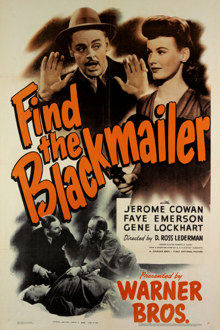 Find The Blackmailer 1943 a