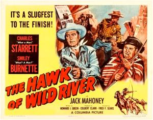 The Hawk Of Wild River 1952