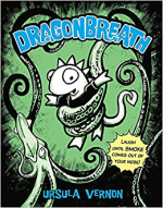 Dragon Breath by Ursula Vernon