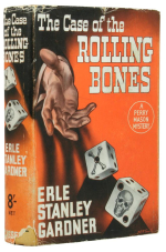 The Case Of The Rolling Bones by Erle Stanley Gardner