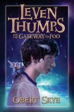 Leven Thumps And The Gateway To Foo by Obert Sky