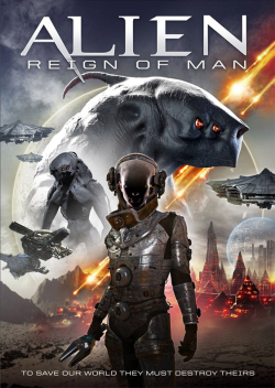 Alien Reign Of Man 2017