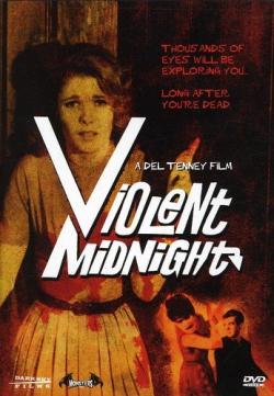 Violent midnight
