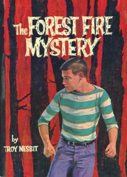 The Forest Fire Mystery by Troy Nesbit