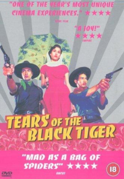 Tears of the black tiger 2000