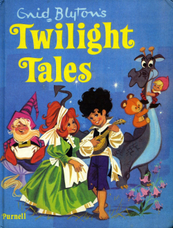 Twilight Tales by Enid Blyton-001