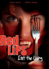 Red lips eat the living 2005