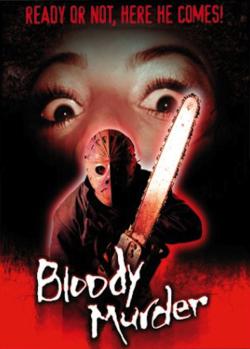 Bloody murder 2000