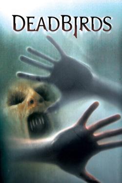 Deadbirds 2004