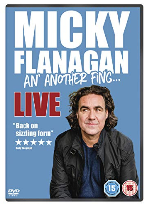 Micky flanagan an another fing live