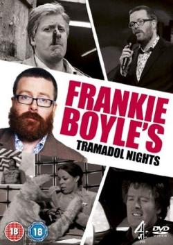 Frankie boyle's Tramadol Nights frankie