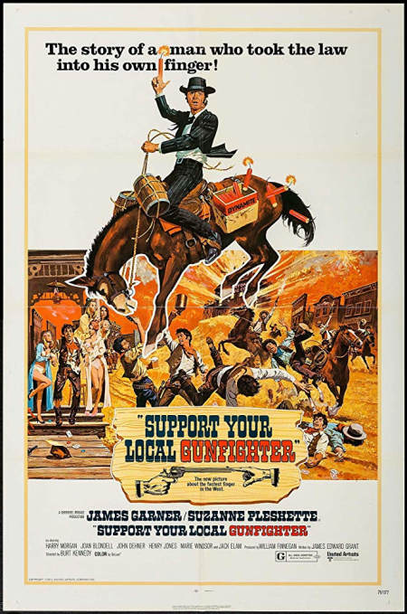 Support your local gunfighter 1971