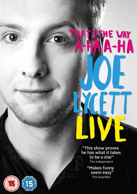 That's The Way A-HA A-HA Joe Lycett Live 2016