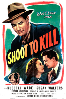 Shoot to kill 1947