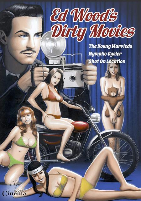 Ed Wood's Dirty Movies