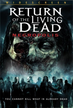 The Return Of The Living Dead - Necropolis 2005