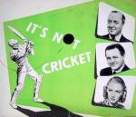 It's Not Cricket 1949 a