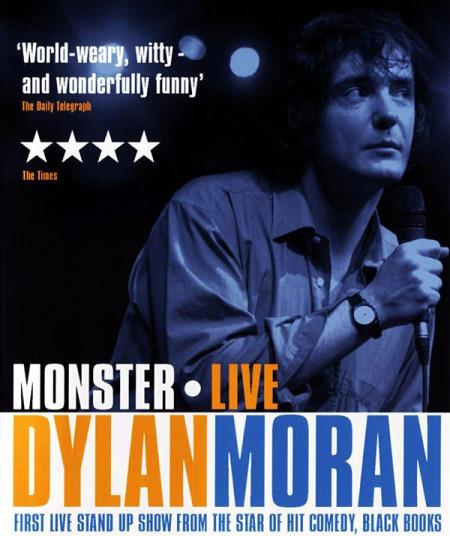 Dylan Moran - Monster - Live 2004