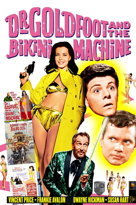 Dr Goldfoot And The Bikini Machine 1965 a