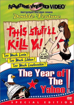 This stuff'll kill ya - year of the yahoo