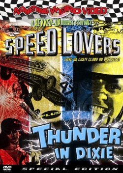 Speed lovers - thunder in dixie