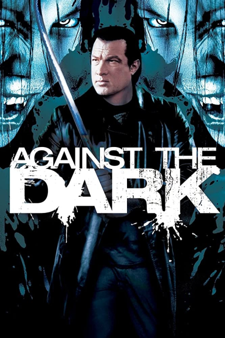 Against the dark 2019