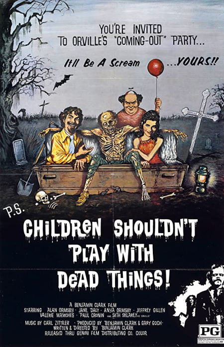 Children Shouldn't Play With Dead Things 1972