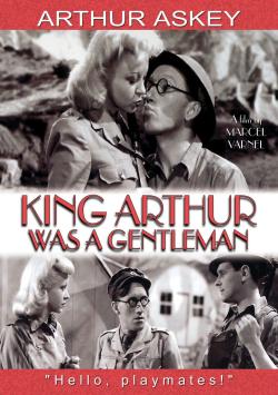 King Arthur Was A Gentleman 1942