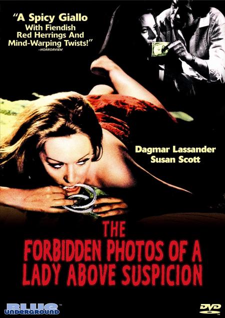 The Forbidden Photos Of A Lady Above Suspicion 1970