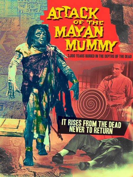 Attack Of The Mayan Mummy 1964 b