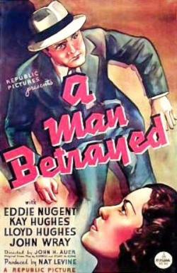 A Man Betrayed 1936