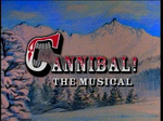 Cannibalthemusical1996dvd_title