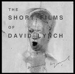 David_lynch_short_films_of